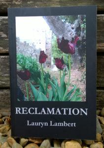 Reclamation by Lauryn Lambert